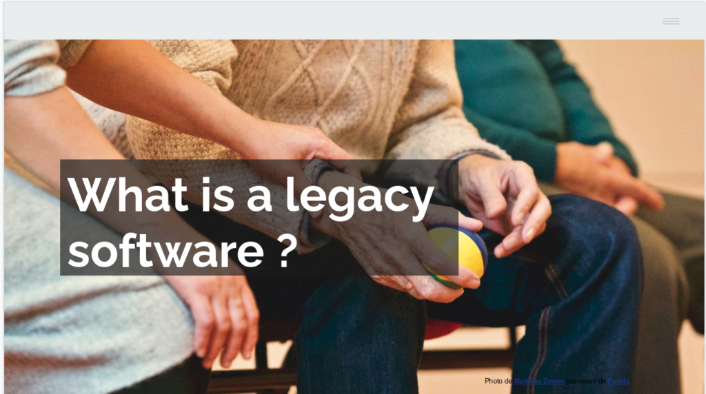 What is a legacy Softwre ?