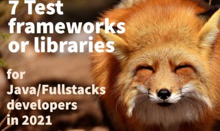 7 Test Frameworks in 2021